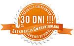Satysfakcja gwarantowana 30 dni!