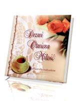 Drzwi otwiera miłość. Album dla małżonków
