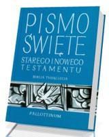 Pismo �wi�te Starego i Nowego Testamentu  [ma�y format]