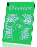 Onanizm - jak się z niego uwolnić?