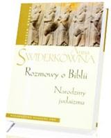 Rozmowy o Biblii. Narodziny judaizmu