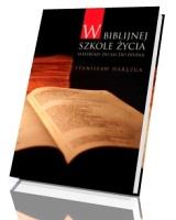 W biblijnej szkole życia. Materiały do lectio divina