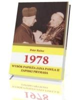 1978. Wyb�r Papie�a Jana Paw�a II. Zapiski prymasa