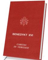 Caritas in veritate. O integralnym rozwoju w miłości i prawdzie