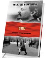 GRU. Radziecki wywiad wojskowy