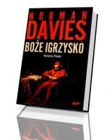Boże igrzysko. Historia Polski