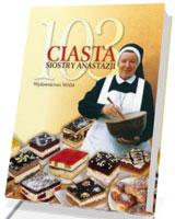 103 ciasta siostry Anastazji [twarda oprawa]