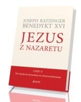 Jezus z Nazaretu - część II. Od wjazdu do Jerozolimy do Zmartwychwstania