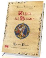 Zlękli się tłumu. Lectio divina do fragmentów Ewangelii według św. Marka