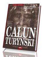 Całun Turyński. Historia tajemnicy