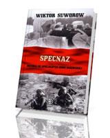 Specnaz. Historia sił specjalnych armii radzieckiej