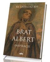 Brat Albert. Inspiracje