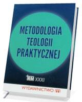 Metodologia teologii praktycznej
