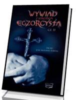 Wywiad z księdzem egzorcystą. Część II