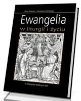 Ewangelia w liturgii i życiu. Okres Adwentu i Narodzenia Pańskiego