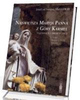 Najświętsza Maryja Panna z Góry Karmel. Tajemnica i proroctwo