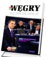 Węgry - co tam się dzieje