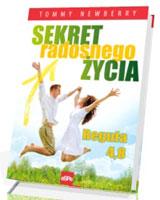 Sekret radosnego życia. Reguła 4,8