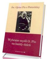 Wybrane myśli O. Pio na każdy dzień