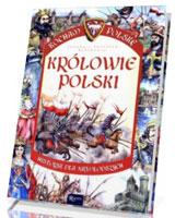 Królowie Polski. Kocham Polskę [miękka oprawa]
