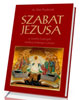 Szabat Jezusa w świetle Ewangelii według świętego Łukasza