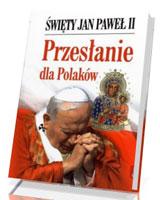 Przes�anie dla Polak�w
