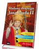 Śladami świętego Jana Pawła II. Zagadki, opowiadania i kolorowanki dla dzieci