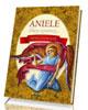 Aniele, kt�ry czuwasz... Modlitewnik