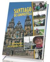 Santiago de Compostela. Dziękczynne pielgrzymowanie