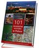 101 skarbów historii w Polsce. Przewodnik z atlasem
