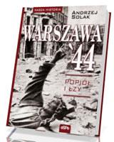 Warszawa` 44. Popiół i łzy