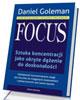 Focus. Sztuka koncentracji jako ukryte dążenie do doskonałości [miękka oprawa]