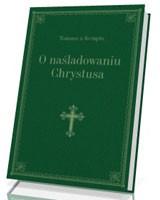 O naśladowaniu Chrystusa [zielony]