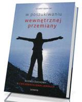 W poszukiwaniu wewnętrznej przemiany. Rozwój duchowy w Ćwiczeniach ignacjańskich