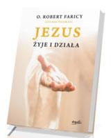 Jezus żyje i działa