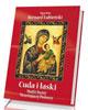 Cuda i łaski Matki Bożej Nieustającej Pomocy