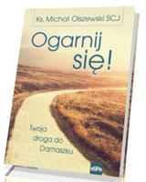 Ogarnij się! Twoja droga do Damaszku