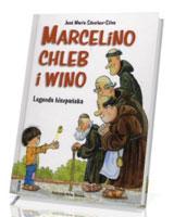 Marcelino, chleb i wino