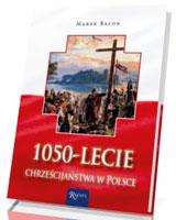 1050-lecie chrześcijaństwa w Polsce