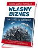 W�asny biznes - jak doj�� do sukcesu?