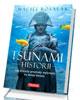 Tsunami historii. Jak �ywio�y przyrody wp�ywa�y na dzieje �wiata