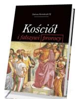 Kościół i fałszywi prorocy
