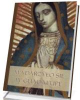 Wydarzyło się w Guadalupe