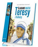 Śladami Matki Teresy z Kalkuty
