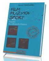 Film, muzyka, sport. Pomysły na ciekawą katechezę
