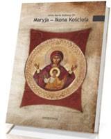 Maryja – Ikona Kościoła