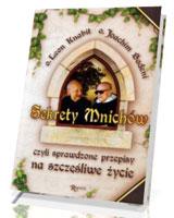 Sekrety mnichów, czyli sprawdzone przepisy na szczęśliwe życie