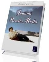 Joanna Beretta Molla. Życie rodzinne jako powołanie