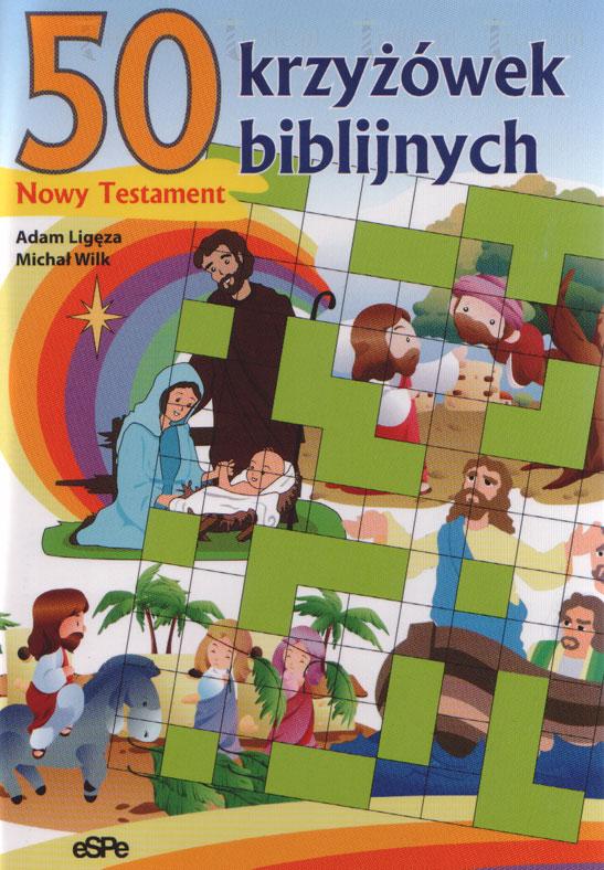 50 krzyżówek biblijnych. Nowy Testament - Klub Książki Tolle.pl