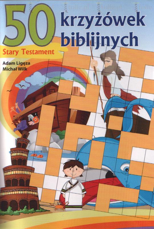 50 krzyżówek biblijnych. Stary Testament - Klub Książki Tolle.pl